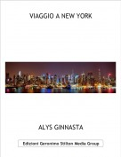ALYS GINNASTA - VIAGGIO A NEW YORK