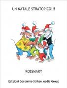 ROSSMARY - UN NATALE STRATOPICO!!!