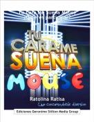 Ratolina Ratisa - Tu Cara Me Suena Mouse¿Quieres participar?