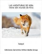 isaqui - LAS AVENTURAS DE KIRAviene del mundo de Kira