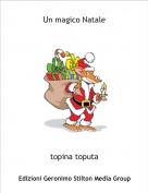topina toputa - Un magico Natale