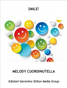 MELODY CUORDINUTELLA - SMILE!