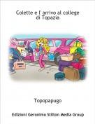 Topopapugo - Colette e l' arrivo al college di Topazia