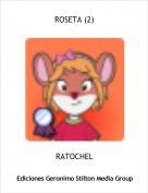 RATOCHEL - ROSETA (2)