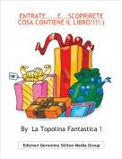 By  La Topolina Fantastica ! - ENTRATE.....E...SCOPRIRETE COSA CONTIENE IL LIBRO!!!!:)
