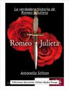 Antonella Stilton - La verdadera historia de Romeo y Julieta
