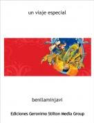 benllaminjavi - un viaje especial