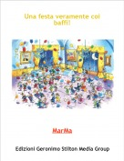 MarMa - Una festa veramente coi baffi!