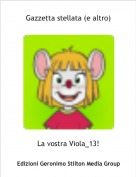 La vostra Viola_13! - Gazzetta stellata (e altro)