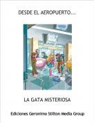 LA GATA MISTERIOSA - DESDE EL AEROPUERTO...