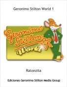 Ratonzita - Geronimo Stilton World 1