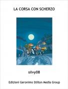 silvy08 - LA CORSA CON SCHERZO