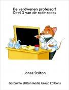 Jonas Stilton - De verdwenen professor!Deel 3 van de rode reeks