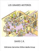 DAVID C.R. - LOS GRANDES MISTERIOS