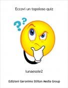 lunaesole2 - Eccovi un topoloso quiz