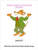 pekke25 - octavo viaje al reino de la fantasia