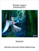 Sasamat - Mundo magico presentacion.
