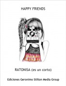 RATONISA (es un corto) - HAPPY FRIENDS