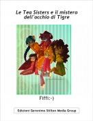 Fiffi:-) - Le Tea Sisters e il mistero dell'occhio di Tigre