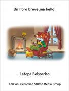 Letopa Belsorriso - Un libro breve,ma bello!