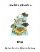 TIPINA - UNA GARA IN FAMIGLIA