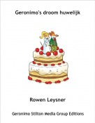 Rowen Leysner - Geronimo's droom huwelijk