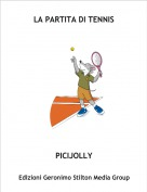 PICIJOLLY - LA PARTITA DI TENNIS