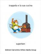 superben - trappola e la sua cucina