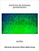 azulilla - Aventuras de princesas(presentación)