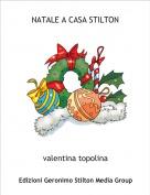 valentina topolina - NATALE A CASA STILTON