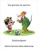 ElsaSnowQueen - Una giornata da sportivo