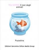 Puzzolina - TEA SISTERS Il test degli animali