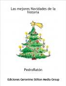 PedroRatón - Las mejores Navidades de la historia