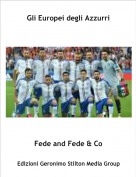 Fede and Fede & Co - Gli Europei degli Azzurri