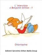 Chiartopina - L' intervistaa Benjamin Stilton - 1