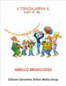 MIRELLO BRODICCIOSO - A TOPAZIA ARRIVA IL CARNEVALE