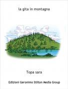 Topa sara - la gita in montagna