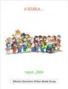 topot_2004 - A SCUOLA...