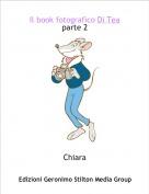 Chiara - Il book fotografico Di Teaparte 2