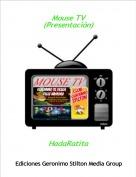 HadaRatita - Mouse TV(Presentación)