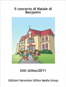 titti stilton2011 - Il concerto di Natale di Benjamin