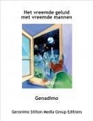 Genadimo - Het vreemde geluid met vreemde mannen