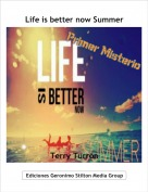 Terry Turrón - Life is better now Summer