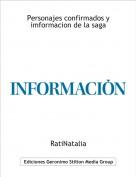RatiNatalia - Personajes confirmados y imformacion de la saga