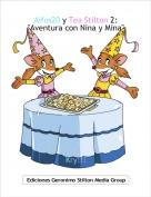 """Kry!!! - Aifos20 y Tea Stilton 2:""""Aventura con Nina y Mina"""""""