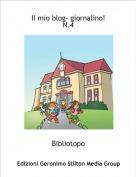 Bibliotopo - Il mio blog- giornalino!N.4