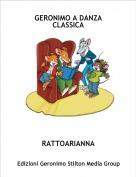 RATTOARIANNA - GERONIMO A DANZA CLASSICA
