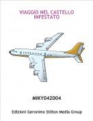 MIKY042004 - VIAGGIO NEL CASTELLO INFESTATO