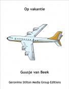 Guusje van Beek - Op vakantie