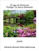 Amiiki - El lago de DimisuralPrólogo: La marca diamante
